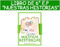 """LIBRO DE 6° E.P """" Nuestras historias"""""""